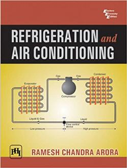 Refrigeration and Air Conditioning by R.C. Arora