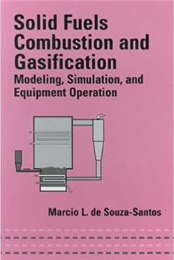 Solid Fuels Combustion and Gasification 1st Edition