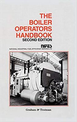 The Boiler Operators Handbook NIFES 2nd Edition